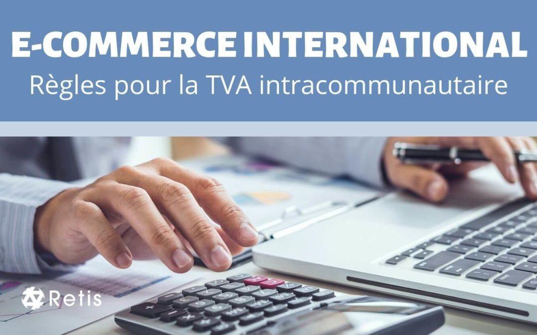 Quelles sont les règles TVA en e-commerce au Luxembourg ?